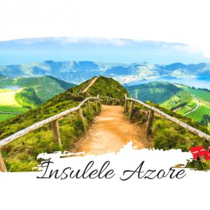 10 zile pe Insulele Azore