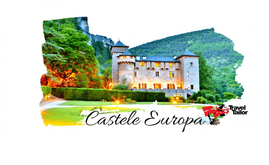 Top 7 Castele din Europa unde te poti caza