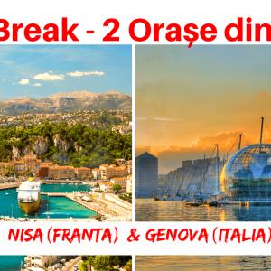 1 City Break – 2 Orașe din 2 Țări: NISA (Franta) & GENOVA (Italia)