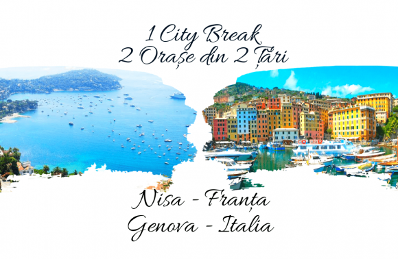 1 City Break – 2 Orașe din 2 Țări: NISA & GENOVA 2020