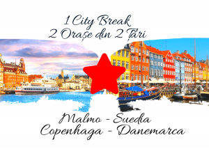 1 City Break – 2 orașe din 2 țări: MALMO & COPENHAGA 2021