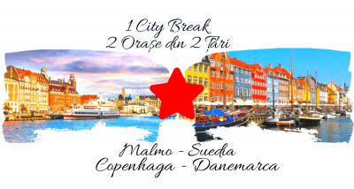 1 City Break – 2 orașe din 2 țări: MALMO & COPENHAGA 2020