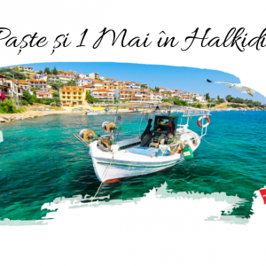 EARLY BOOKING: PASTE si 1 MAI 2019 in HALKIDIKI