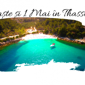 EARLY BOOKING: PASTE si 1 MAI 2019 in THASSOS