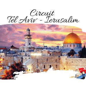 CIRCUIT ISRAEL – PELERINAJ IN TARA SFANTA