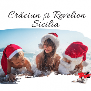 Craciun si Revelion in SICILIA 2020 – 2021