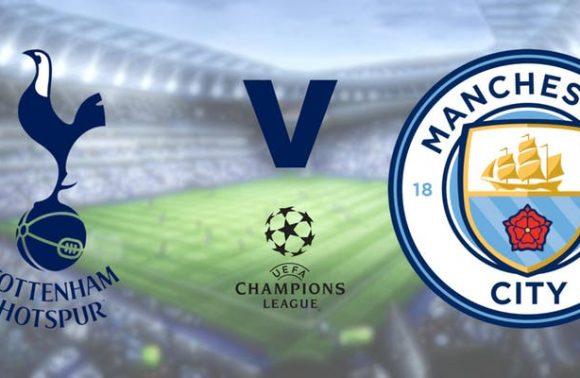 Champions League: SPURS v MANCHESTER CITY