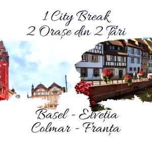 1 City Break – 2 Orașe din 2 Țări: BASEL & COLMAR 2021