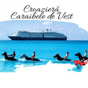Croaziera Caraibele de Vest (Fort Lauderdale) 2021 – Holland America Line – Niew Amsterdam