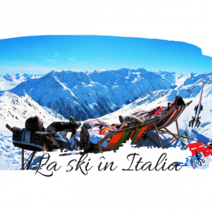 Top 7 statiuni de ski Italia pentru iubitorii sporturilor de iarna si nu numai