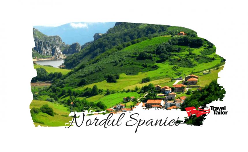 Nordul Spaniei si atractiile turistice